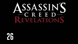 Прохождение Assassins Creed: Revelations (коммент от alexander.plav) Ч. 26