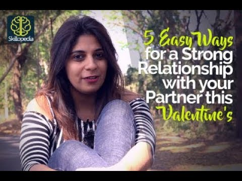 connectYoutube - 5 Easy ways to develop a Strong & Loving Relationship this Valentine's day – Personal Development