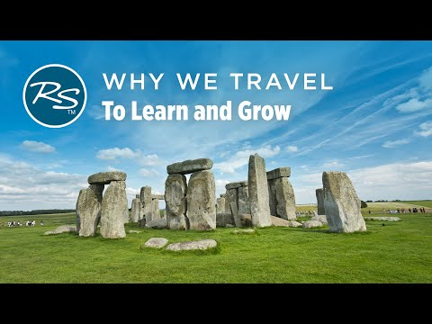 Why We Travel: Like Pilgrims, to Learn and Grow – Rick Steves' Europe Travel Guide – Travel Bite