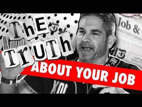 The Truth About Your Job - Grant Cardone photo