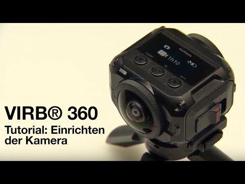 Garmin VIRB® 360 Tutorial -  Einrichten der Kamera