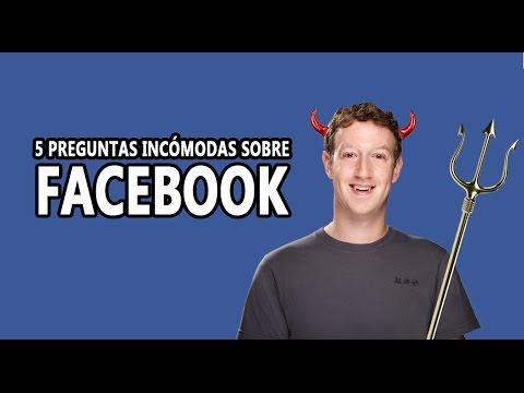 5 Preguntas Incómodas sobre Facebook