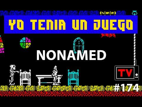 Yo Tenía Un Juego TV #174 - Nonamed (ZX Spectrum) + Libro Un Pasado Mejor (Promo)