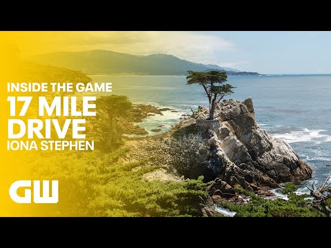 17 Mile Drive: With Iona Stephen | Inside The Game | Golfing World