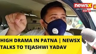 HIGH DRAMA IN PATNA | NEWSX TALKS TO TEJASHWI YADAV |NewsX - NEWSXLIVE