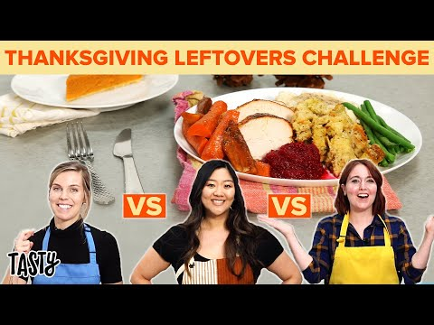 """Who Will Transform Thanksgiving Leftovers Into The Best Dish"""" ? Tasty"""