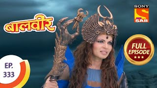 Baal Veer - बालवीर - The Chocolate Lok - Ep 333 - Full Episode - SABTV