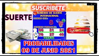 Probabilidades Para Hoy 09 de Junio 2021
