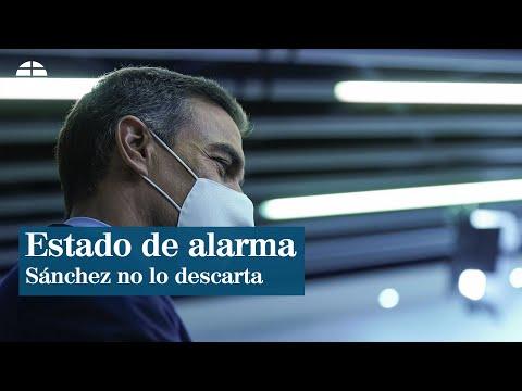 Sánchez no descarta el estado de alarma para doblegar la curva en Madrid