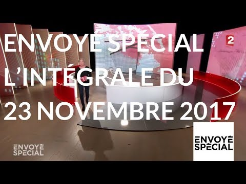 nouvel ordre mondial | Envoyé spécial. L'intégrale du jeudi 23 novembre 2017 (France 2)