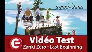Vidéo-Test : [Vidéo Test] Zanki Zero : Last Beginning ?? A vous les îles paradisiaques post-apocalyptique !