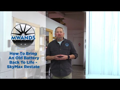 SkyMax Restate - How to Bring an Old Battery Back to Life | Missouri Wind and Solar