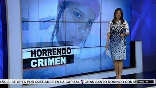 #EmisiónEstelar: Mujer mutilada y quemada en SDE