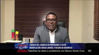 Consejo del Comercio en Provisiones a favor modificación código laboral y seguro de desempleo