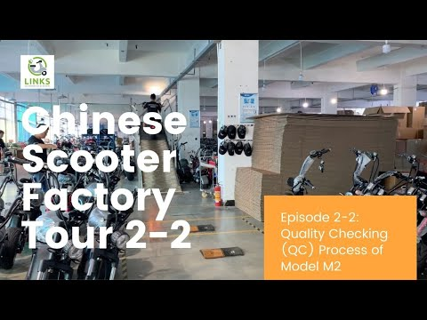 Chinese Scooter Factory Tour Episode 2 2 Quality Checking QC process of M2 model