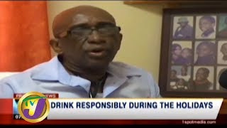 TVJ News: Health Report, Drink Responsibly During the Holidays - December 25 2019