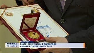 Distinctii pentru promotorii Anului comemorativ 2017