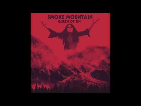 Smoke Mountain - Queen Of Sin (2020) (New Full Album)