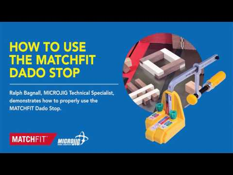 How to use the MATCHFIT Dado Stop by Microjig