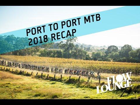 Port to Port MTB 2018 Recap - Flow Mountain Bike