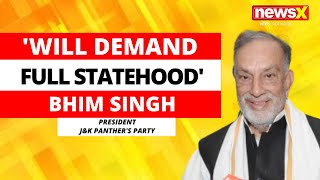 'Will Demand Full Statehood' | Bhim Singh, Panthers Party On All-Party Meet | NewsX - NEWSXLIVE