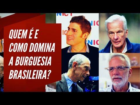 Quem é e como domina a burguesia brasileira?