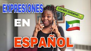 EXPRESIONES Y PALABRAS MÁS FAMOSAS en  ESPAÑOL UTILIZADAS en  GUINEA ECUATORIAL 3.0