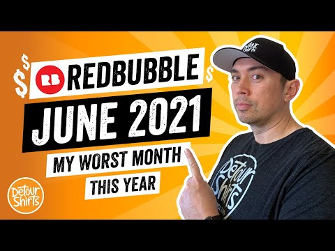 Worst Month So Far..RedBubble Income Report May 2021 – How to Make Money Online with Print On Demand
