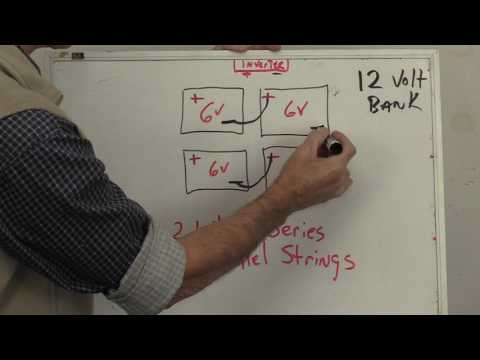 Missouri Wind and Solar Battery wiring for the beginner part 2 Series Parallel