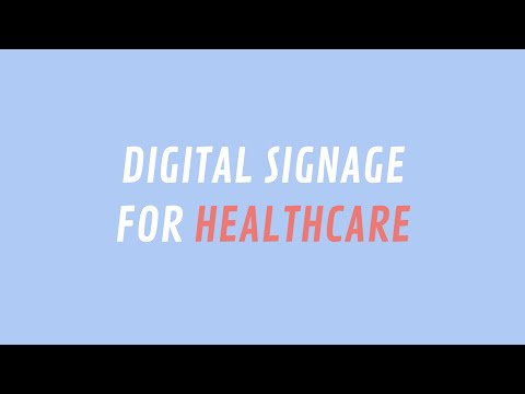 Digital Signage for Your Clinic