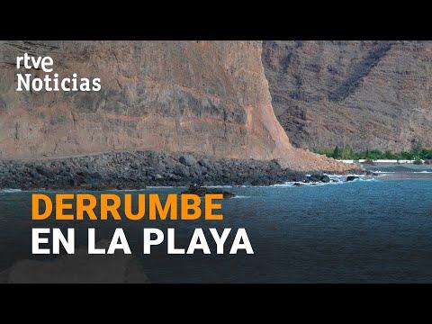 DESPRENDIMIENTO de un ACANTILADO en LA GOMERA, en la playa de ARGAGA| RTVE