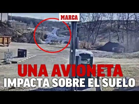 Imágenes del momento en el que una avioneta impacta contra el suelo en Estados Unidos I MARCA