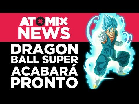 Dragon Ball Super se acabará pronto – #AtomixNews [19/01/18]