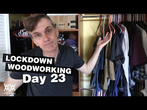 Let's fix this closet mess and build a new closet organizer | DAY 23 LOCKDOWN