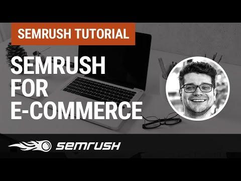SEMrush for E-commerce