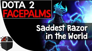 Dota 2 Facepalms - Saddest Razor in the World