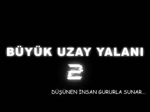 BÜYÜK UZAY YALANI BELGESELİ BÖLÜM-2 (UZAY KAVRAMI NASIL OLUŞTU)
