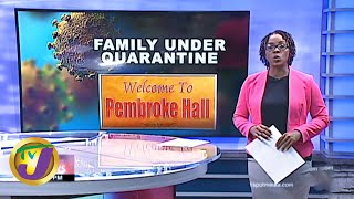 Prembroke Hall Family Under Quarantine: TVJ News - March 17 2020