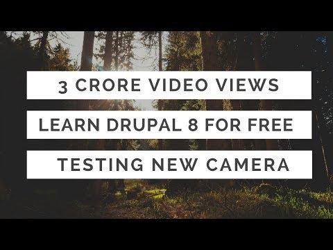 3 Crore Video Views | Free Drupal Course