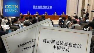 Beijing publica un libro blanco sobre la lucha contra la COVID-19
