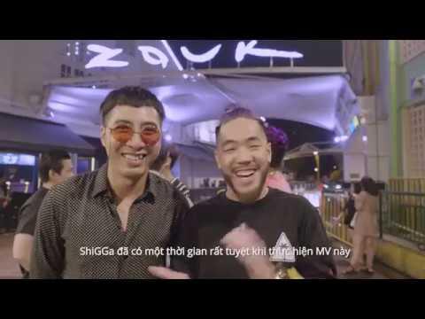 Behind the scenes - ĐI ĐI CHẦN CHỜ CHI (#ĐĐCCC) - ONLY C x SHIGGA SHAY