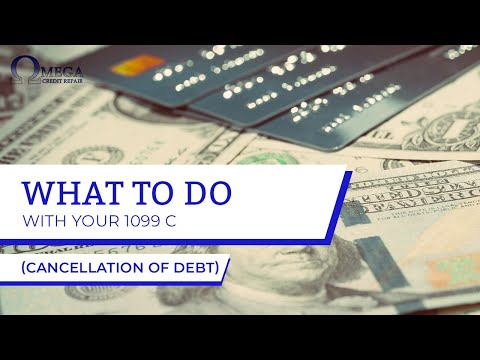1099 C - Cancellation of Debt