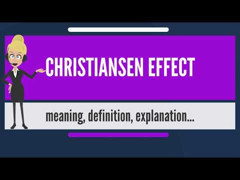 What is CHRISTIANSEN EFFECT? What does CHRISTIANSEN EFFECT mean? CHRISTIANSEN EFFECT meaning