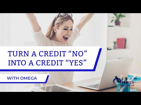 Omega Credit Repair - From NO to YES!