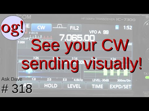 Looking at your CW Send Quality (#318)
