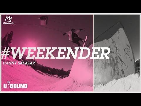 #Weekender - Danny Salazar
