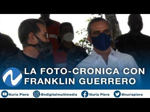 La Foto-Cronica con Franklin Guerrero
