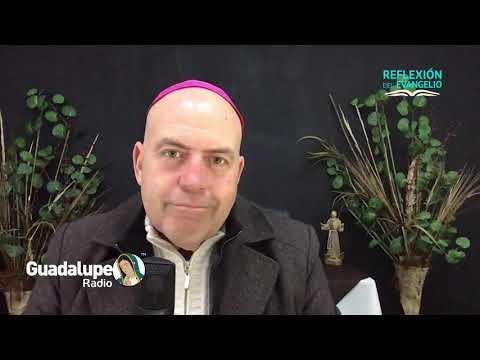 Reflexión del Evangelio, Sábado 31 de Julio de 2021, Obispo Juan María Huerta