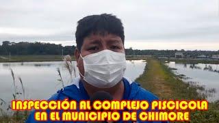 INSPECCIÓN AL COMPLEJO PSCICOLA EN EL MUNICIPIO DE CHIMORE  POR MUNICIPIO Y GOBERNACIÓN...