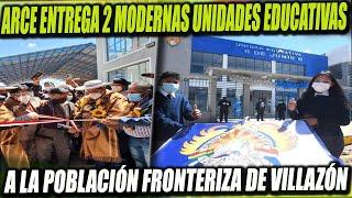 Presidente Arce inauguró 2 Modernas Unidades Educativas en Villazón